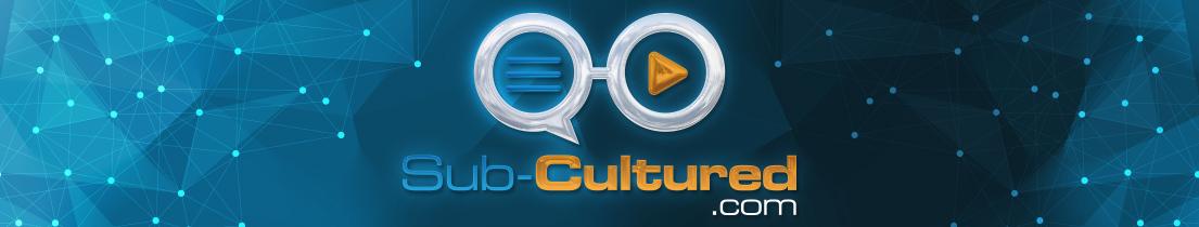 Sub Cultured